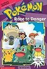 Race To Danger (Pokemon Chapter Book, #13)