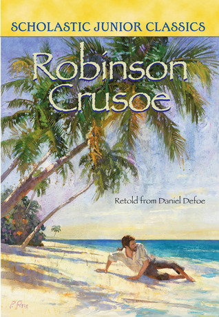 Robinson Crusoe (Scholastic Junior Classics)