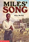 Miles' Song by Alice McGill