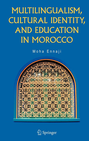 Multilingualism, Cultural identity and Education in Morocco