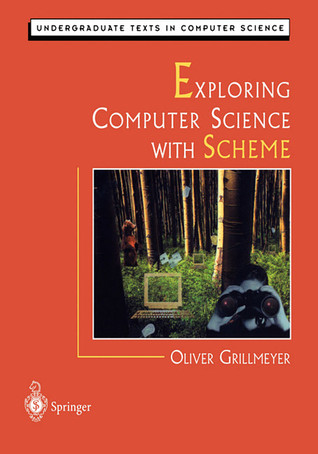 Exploring Computer Science with Scheme
