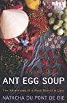 Ant Egg Soup by Natacha Du Pont de Bie