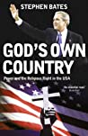 God's Own Country: Power and the Religious Right in the USA