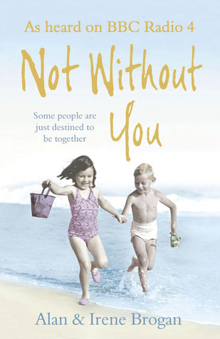 Not Without You: Some People are Just Destined to be Together