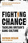 Fighting Chance: Tackling Britain's Gang Culture