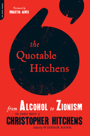 The Quotable Hitchens - Windsor Mann
