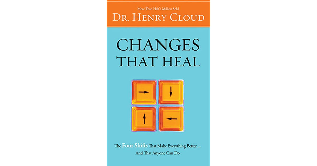 changes that heal the four shifts that make everything betterand that anyone can do