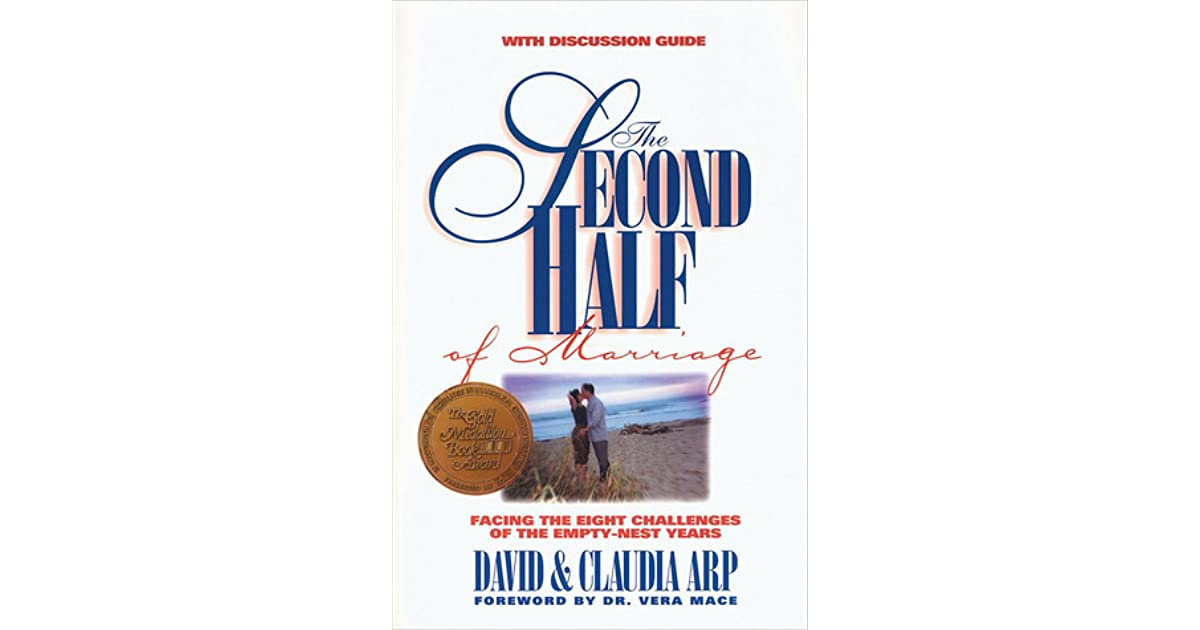 The second half of marriage facing the eight challenges of the the second half of marriage facing the eight challenges of the empty nest years by david arp fandeluxe Ebook collections