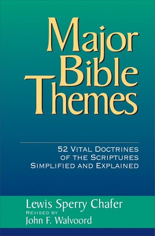 Major Bible Themes: 52 Vital Doctrines of the Scriptures