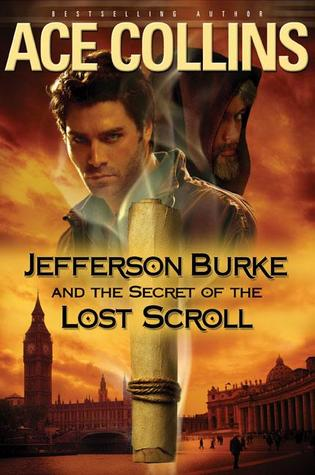 Jefferson Burke and the Secret of the Lost Scroll (Lije Evans Mysteries #3)