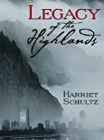 Legacy of the Highlands