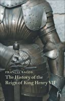 The History of the Reign of King Henry VII