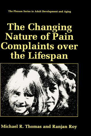 The-Changing-Nature-of-Pain-Complaints-over-the-Lifespan