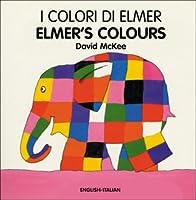 I Colori Di Elmer / Elmer's Colours (Elmer Board Books)