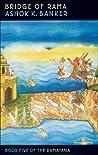Bridge of Rama (Ramayana, #5)
