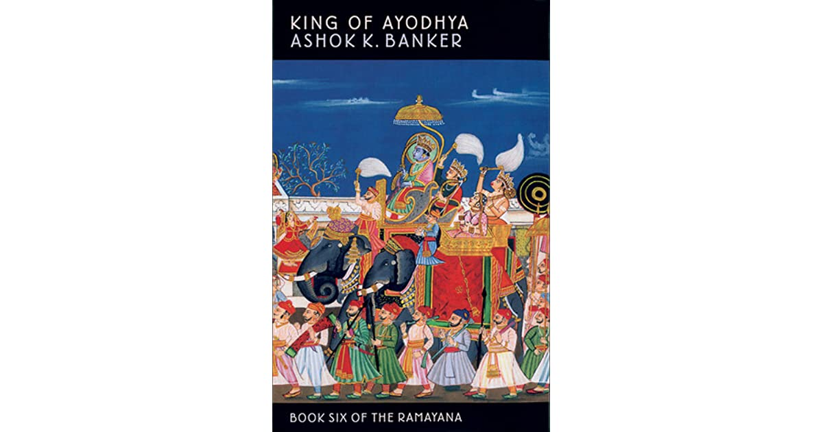 King of Ayodhya (Ramayana #6) by Ashok K  Banker