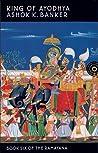 King of Ayodhya (Ramayana #6)