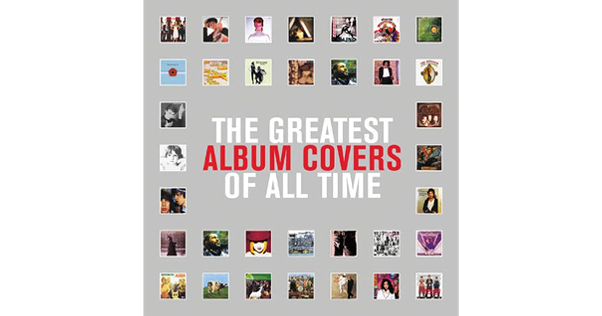 Best Book Cover Of All Time : The greatest album covers of all time by grant scott