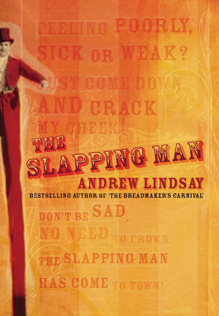The Slapping Man by Andrew Lindsay