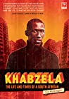 Khabzela: The Life and Times of a South African