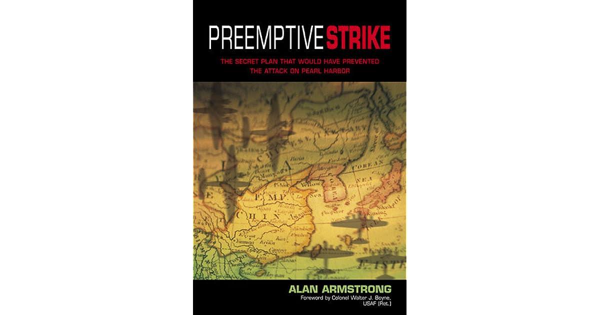 Preemptive Strike: The Secret Plan That Would Have ...