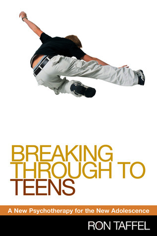 Breaking Through to Teens A New