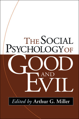 The-Social-Psychology-of-Good-and-Evil