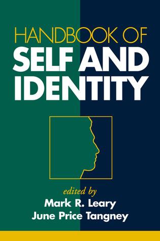 Handbook of Self and Identity