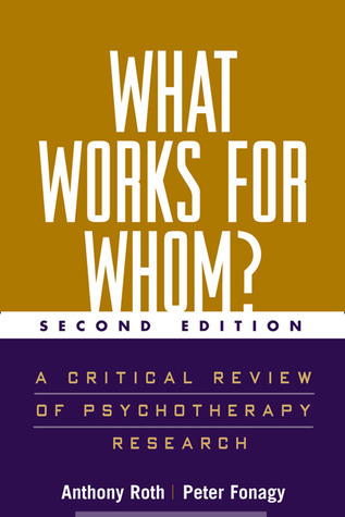 What Works for Whom- Second Edition A Critical Review of Psychotherapy Research