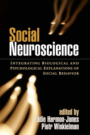 Social Neuroscience by Eddie Harmon-Jones