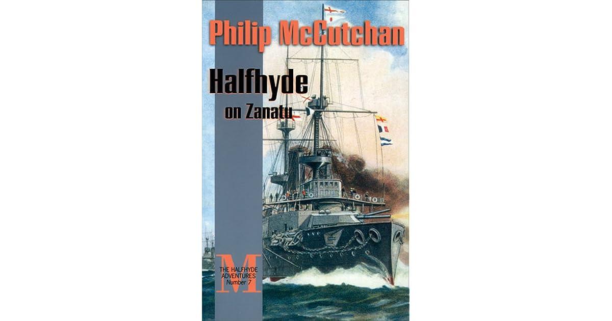 Halfhyde On Zanatu Halfhyde Adventure 9 By Philip Mccutchan