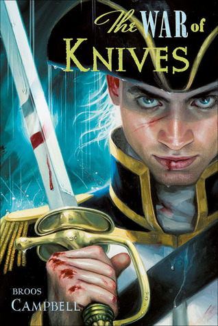 The War of Knives by Broos Campbell