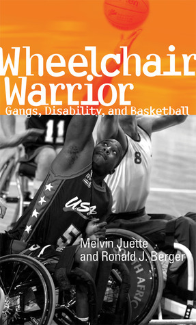 Wheelchair Warrior  Gangs, Disability and Basketball