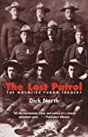The Lost Patrol: The Mounties' Yukon Tragedy