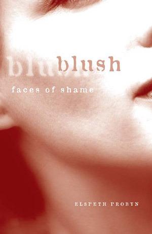 Blush  faces of shame