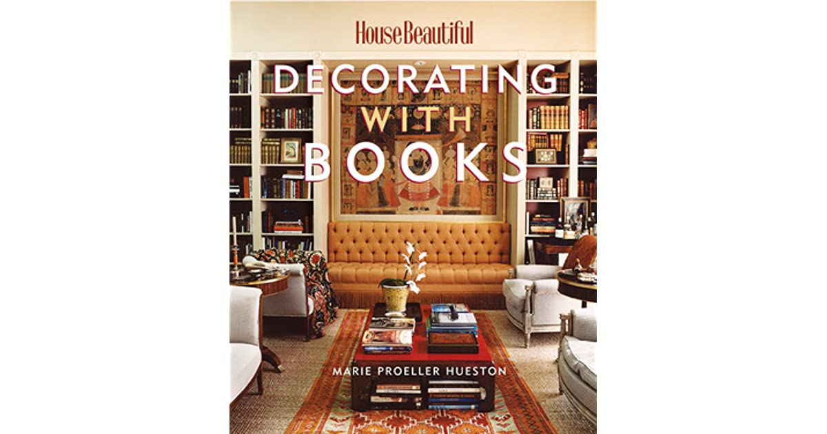 House Beautiful Decorating with Books: Use Your Library to ...