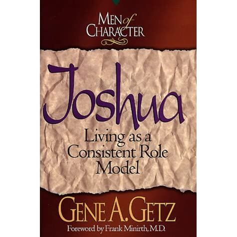 men of character joshua minirth frank getz gene a