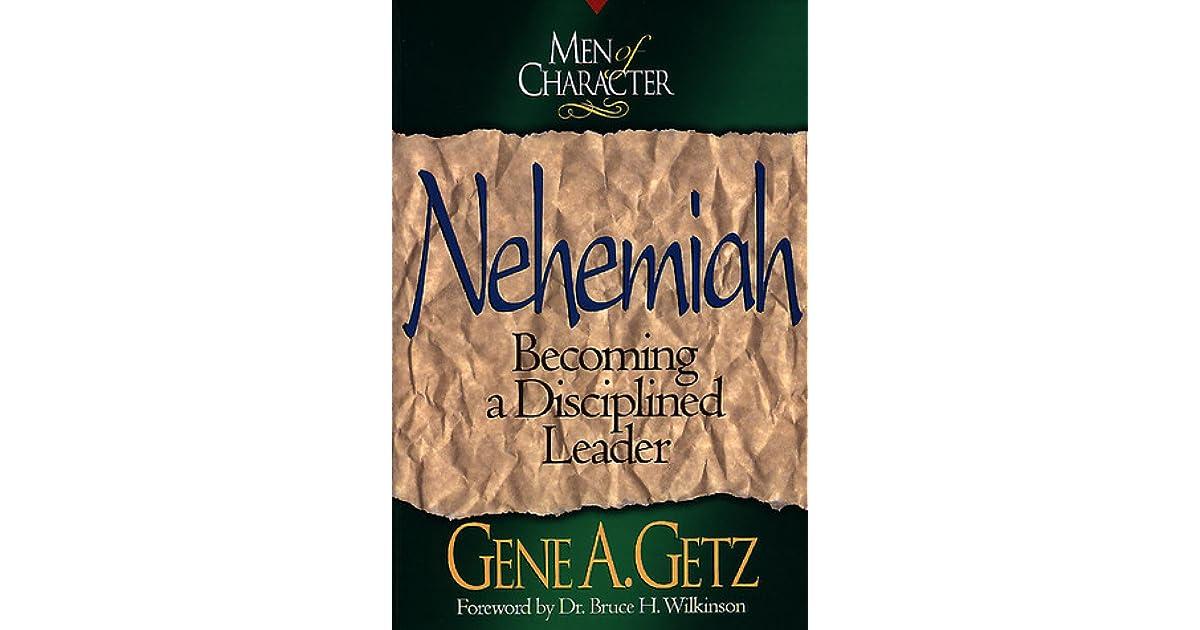 Men of Character: Nehemiah