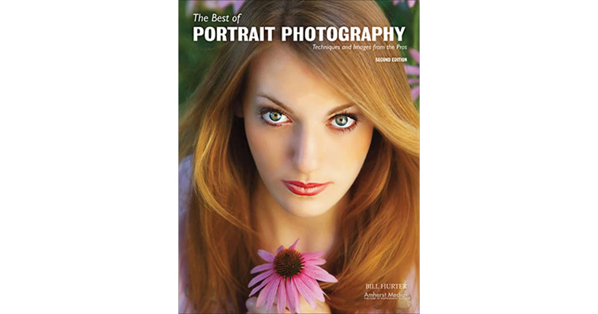 Best of Portrait Photography, The: Techniques and Images from the Pros (Masters (Amherst Media))