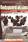 Bodyguard of Lies by Anthony Cave Brown