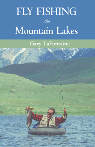 Fly Fishing the Mountain Lakes