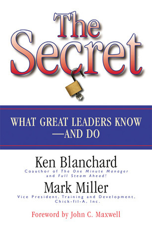 The-Secret-What-Great-Leaders-Know-And-Do-Second-Edition