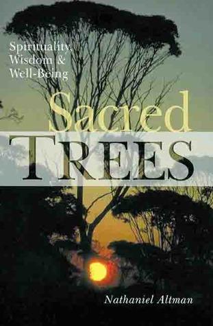 Sacred Trees: Spirituality, Wisdom  Well-Being