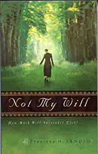 Not My Will: How Much Will Surrender Cost?