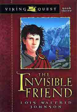 The Invisible Friend by Lois Walfrid Johnson