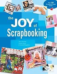 The Joy of Scrapbooking