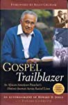 Gospel Trailblazer: An African American Preacher's Historic Journey Across Racial Lines