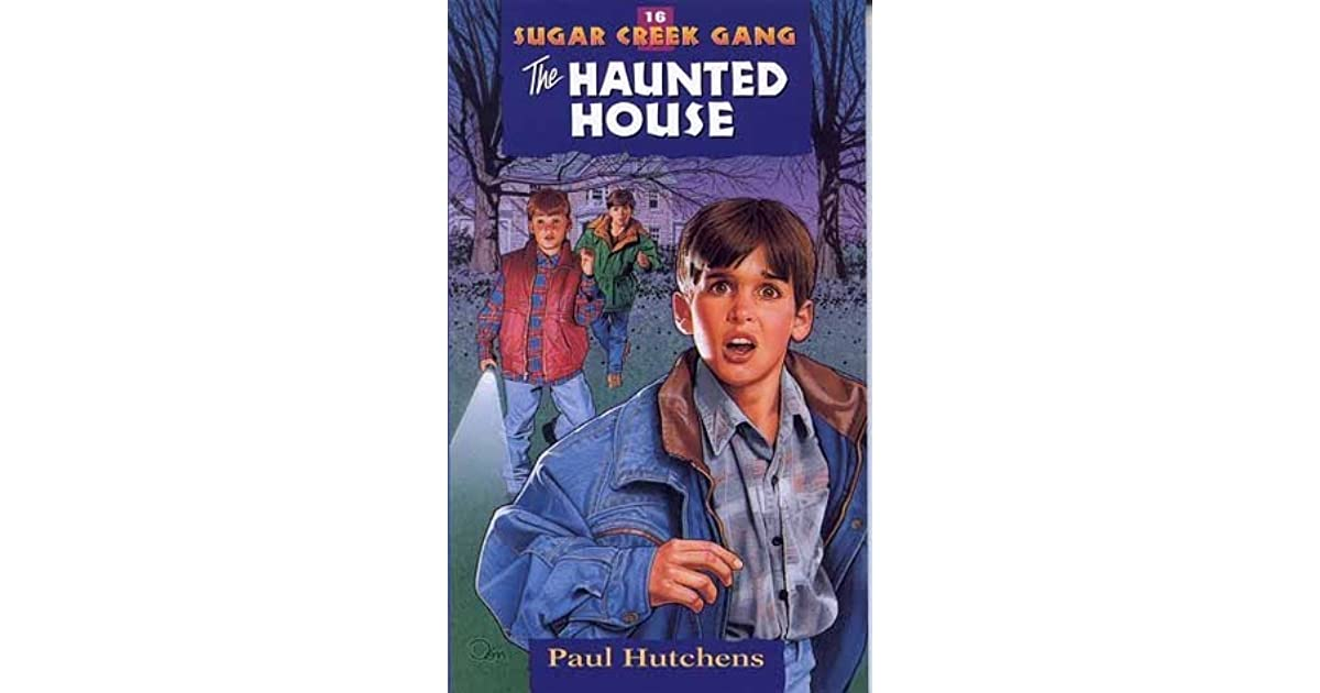 The haunted house sugar creek gang 16 by paul hutchens fandeluxe Image collections