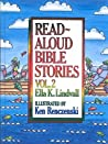 Read Aloud Bible Stories Volume 2