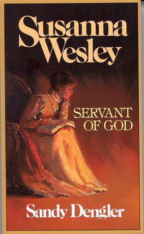 Susanna Wesley: Servant of God  pdf
